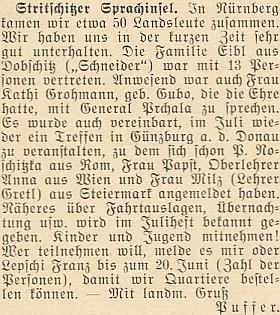 Zpráva o setkání krajanů ze strýčického jazykového ostrova při Sudetoněmeckém sněmu v Norimberku, kde prý měla tu čest hovořit s generálem Lvem Prchalou, přítelem sudetstkých Němců
