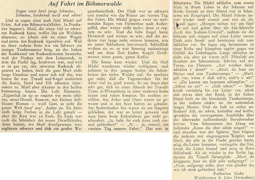O někdejším putování pěti děvčat z Prachatic po Šumavě psala ještě z Weichstetten u Lince jen pod svým dívčím jménem