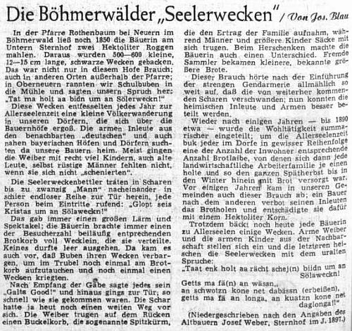 """O šumavském """"dušičkovém pečivu"""" z jejího textu psal v listopadu 1952 na stránkách ústředního orgánu krajanského sdružení i Josef Blau, který je už roku 1897 zaznamenal podle vyprávění sedláka ze Sternhofu (Šternova) u Nýrska"""