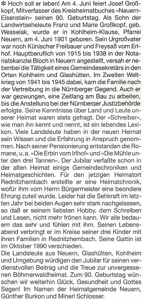 Pozdrav k jeho devadesátinám, pod nímž je podepsán Günther Burkon, v krajanském měsíčníku zvlášť vyzdvihuje ijeho literární činnost
