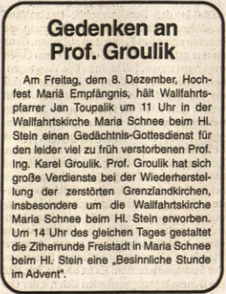 O zádušní mši U Svatého Kamene tu za něho slouženou 8. prosince 1995 referoval takto rakouský krajanský list