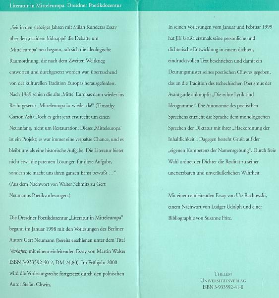 """Obálka (2000) souboru jeho německých přednášek o """"nárocích básníka, jeho kompetenci a o přítomném čase jako lyrické formě"""" vydaného v Drážďanech nakladatelstvím Thelem"""