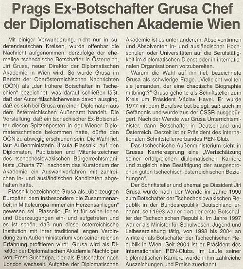 V roce 2006 se stal ředitelem Diplomatické akademie ve Vídni, jak zde referuje čtrnáctideník rakouského krajanského sdružení