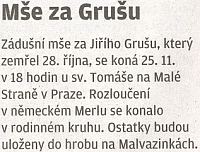 Zpráva z listopadu roku 2011 o zádušní mši na pražské Malé Straně a následném uložení ostatků na Malvazinkách (Smíchovském hřbitově), kde je pochován třeba i básník Egon Bondy