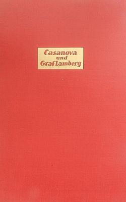 Obálka (1935, Bernina-Verlag) souboru dopisů hraběte Maxe Lamberga (1730-1792) Giacomo Casanovovi, které Gugitz objevil vduchcovském archivu