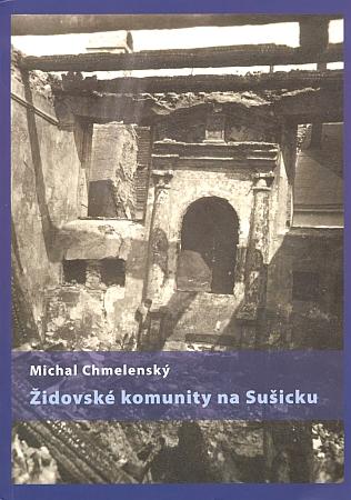 Na obálce knihy vydané Západočeským muzeem v Plzni je zachycena stará synagoga v Sušici po požáru v roce 1923