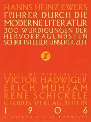 Obálka (2005) nového vydání průvodce moderní literaturou z roku 1906, který vznikl za jeho spoluúčasti (Revonnah Verlag, Hannover)