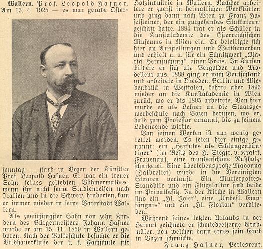 Jeho článek o profesoru Leopoldu Hafnerovi (1859-1925), bratranci dědově, který se narodil ve Volarech jako jedno z 10 dětí zdejšího starosty Johanna Hafnera (*1819) a je pochován v italském Bolzanu