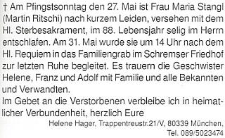 Tady referuje v krajanském měsíčníku o smrti své sestry Marie, zesnulé na svatodušní neděli roku 2007 v 88 letech věku apochované poslední den měsíce května do rodinného hrobu vrakouském Schremsu (česky se obci říkalo Skřemelice)