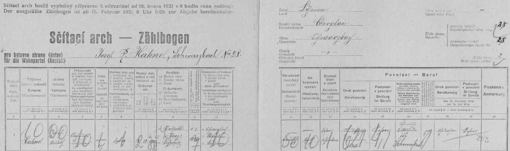 ...kde podle archu sčítání lidu z roku 1921 pro dům čp. 28 v Černé v Pošumaví tehdy ještě neženatý bydlil