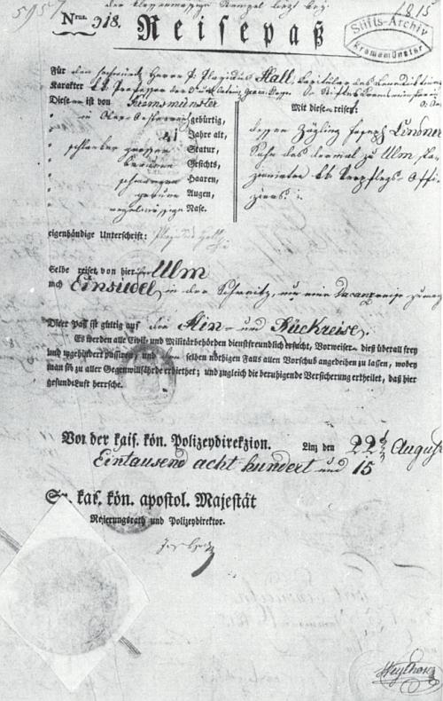Cestovní pas, vystavený mu 22. srpna 1815 policejním ředitelstvím v Linci na cestu do švýcarského benediktinského kláštera Maria Einsiedeln přes německý Ulm