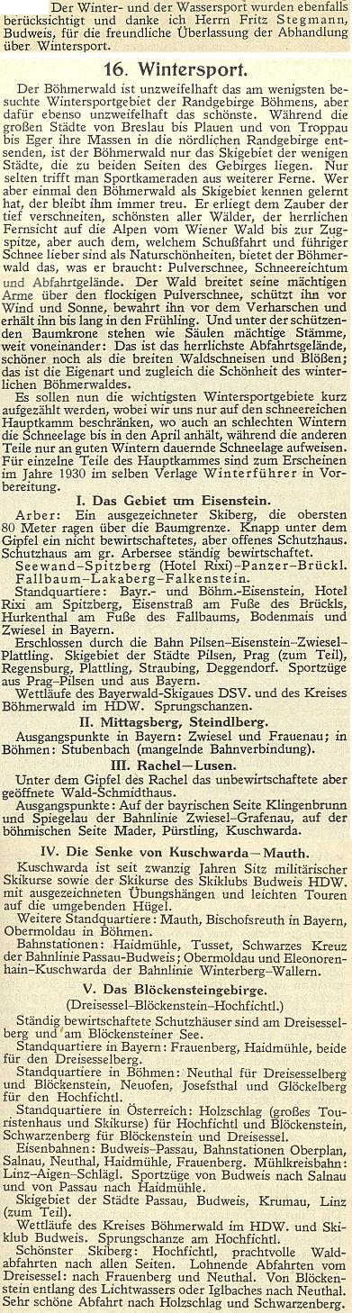 Jejího otce Fritze Stegmanna připomíná i pasáž o zimních sportech v průvodci Šumavou, který vydal v roce 1929 Deutscher Böhmerwaldbund