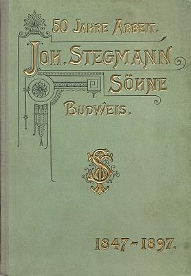 Obálka (1897) jubilejní publikace firmy Stegmann a synové