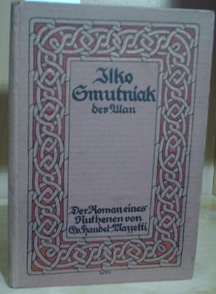 """Obálka (1917) jejího románu """"jednoho Rusína"""", c.k. hulána někdejší podunajské monarchie mnoha národů (nakladatelství Kösel, Kempten)"""