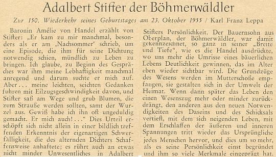 Článek Karla Franze Leppy ke 150. výročí Stifterova narození začíná citací svědectví Amélie von Handel o šumavském klasikovi