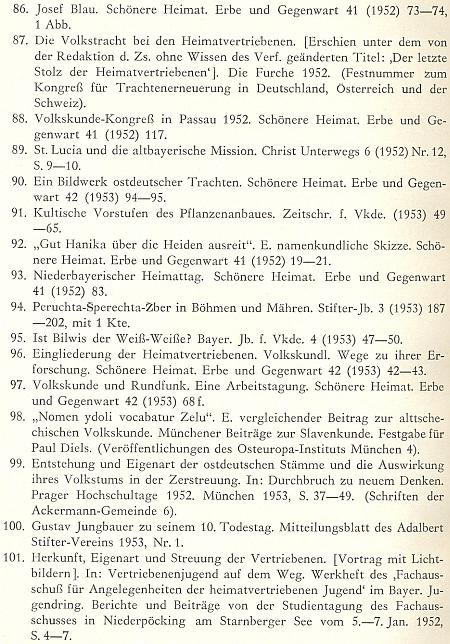 Byť jen letmý pohled do soupisu jeho prací svědčí jak o šíři badatelského záběru, tak o vazbách Hanikových se šumavskými kolegy