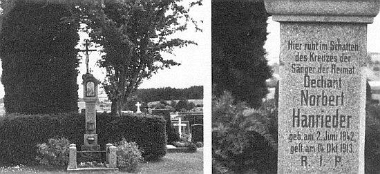 "Hanriederův hrob v Putzleinsdorfu pod vzrostlým hlohem, jak si přál v jedné své básni nazvané ""Ön Mehldorn für mi!"""