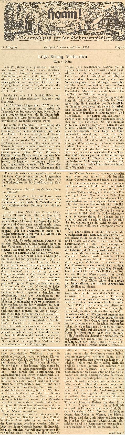 """Článek k výročí 4. března 1919, kdy padlo pod českou palbou 54 Němců, dožadujících se sebeurčení (Hans zmiňuje i dalších 53 mrtvých v letech1918-1922, mj. i z bojů o Kaplici) nadepsal """"Lež, podvod, zločin"""""""