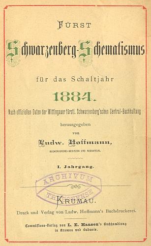 """V nakladatelské komisi vycházel u jeho knihkupecké firmy i proslulý schwarzenberský """"Schematismus"""", tj. výčet knížecích panství s jejich personálem"""