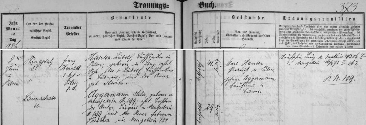 Záznam českobudějovické oddací matriky o jeho zdejší svatbě s Otilií Aggermannovou ze Kdyně (Neugedein) dne 8. července roku 1886 - ženichovi bylo 41 let, nevěstě 29 let