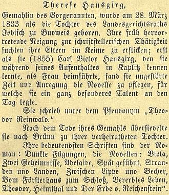 V roce 1894 vyšel v českobudějovickém německém listu její medailon, který naznačuje, že závěr jejího života mohl být spojen i s Brnem, pátrání v tamních digitalizovaných matrikách ale nevedlo k úspěchu, stejně jako v těch štýrskohradeckých