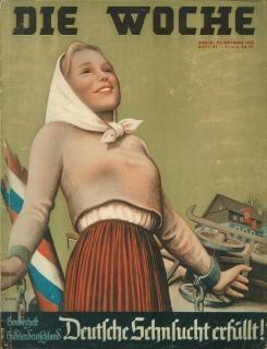 """Věru sugestivní obálka zvláštního čísla berlínského týdeníku """"Die Woche"""" z října roku 1938 s titulkem """"Německá tužba vyplněna!"""" vpozadí s poraženým hraničním sloupem okleštěného Československa"""