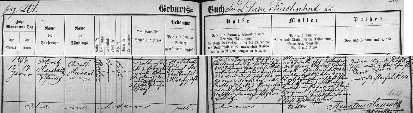 Záznam křestní matriky farní obce Knížecí Pláně (Fürstenhut) o narození a křtu jeho otce Adolfa Haranta ve zdejším stavení čp. 3, kde hospodařil jeho otec Johann Harant mladší i děd Johann Harant starší, ten se svou ženou Josefou, roz. Strunzovou z Knížecích Plání čp. 5. Novorozencova matka Maria byla dcerou Georga Schreiba, chalupníka v Knížecích Pláních čp. 44, a Anny, roz. Peterové z Preisleiten čp. 4. Dítě pokřtil den po jeho narození zdejší farář Moritz Haissak