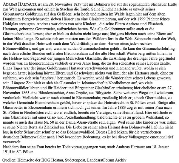 Tento podrobný životopis Hartauerův uvádí jako místo narození Stašskou Huť, zatímco v matrice se uvádí Stachy čp. 1, a mnohé prameny dokonce mylně kladou rodiště na Zlatou Studnu