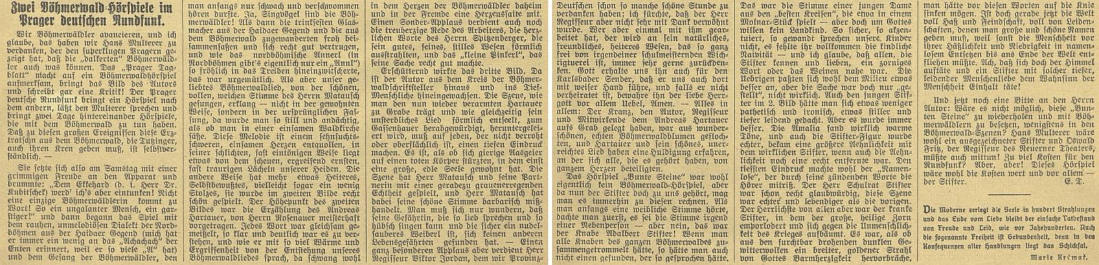 Takto se o Kubitschekově rozhlasové hře vyjádřila na stránkách českobudějovického německého listu Ernestine Tutzingerová brzy po uvedení