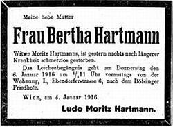 Parte jeho ženy Berthy, roz. Rödigerové, zemřelé ve Vídni dne 4. ledna válečného roku 1916 v nedožitém věku 77 let - s Moritzem Hartmannem se poznala v Ženevě, kde on stejně jako rodina Rödigerova našli tehdy azyl