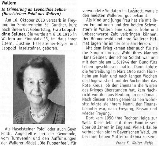 Nekrolog její dcery Leopoldine (Poldi), jejíž dcera Helga (*1950) žije od sedmdesátých let minulého století vAnglii, napsal Franz Karl Walter, Poldin synovec