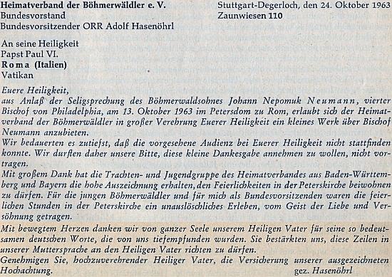 Jím podepsaná odpověď na přiložený dopis z Vatikánu, oznamující blahořečení Jana Nepomuka Neumanna dne 13. října 1963, vyjadřuje dík sdružení Heimatverband der Böhmerwäldler, jehož byl Hasenöhrl spolkovým předsedou