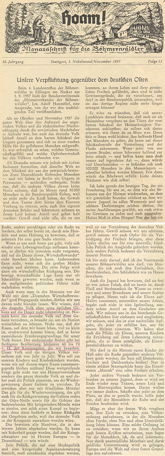 """Jeho projev ma """"zemském setkání Šumavanů"""" v Esslingen roku 1957 obsahuje i myšlenku, že bez ohledu na německý hospodářský zázrak """"není německý národ bez svých východních území životaschopný"""""""