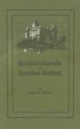 Obálka (1924) jeho vlastivědy okresu Gmünd