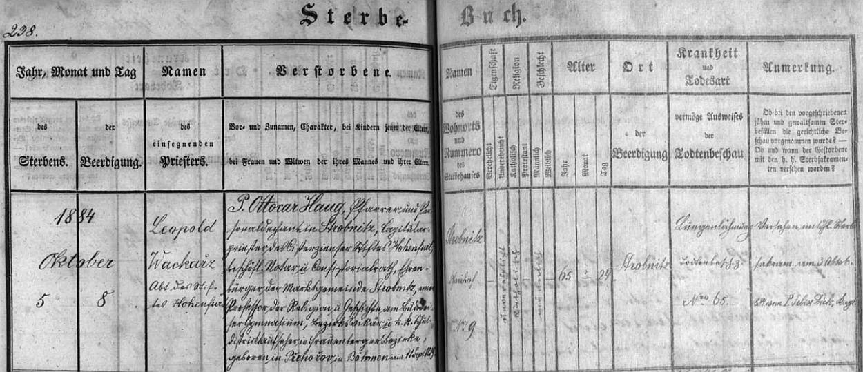 Výrazný záznam v úmrtní matrice farní obce Horní Stropnice o jeho úmrtí a pohřbu v říjnu roku 1884 - pochovával ho vyšebrodský opat Leopold Wackarž a jako příčina smrti pětašedesátiletého muže je tu uvedeno ochrnutí plic