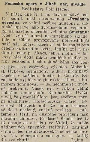"""Recenze jeho provedení Smetanovy """"Prodané nevěsty"""" svědčí o tom, že """"německá stagiona"""" měla v meziválečném Jihočeském národním divadle pevné místo azamlčování jejího podílu je ochuzením historie"""