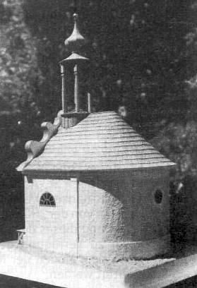 Vlastnoruční Heiglův model poutní kaple sv. Anny u Borových Lad (viz i Karl Saiko a Anton Kubitschek)