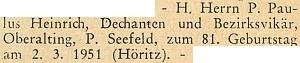 Blahopřání k jeho 81. narozeninám na stránkách krajanského měsíčníku v roce 1951, krátce předtím, než v listopadu téhož roku v Oberaltingu skonal