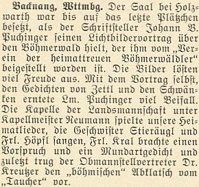 Také ještě pod svým dívčím jménem se jako recitátorka nářečních veršů uplatnila při přednášce Johanna Baptista Puchingera o Šumavě, provázené světelnými obrazy v Backnangu roku 1952