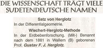 """V obsáhlém výčtu vědeckých pojmů, nesoucích jména svých """"sudetoněmeckých autorů"""", který vyšel vSudetendeutsche Zeitung, figuruje hned dvakrát, a to u """"Satz von Herglotz"""" a """"Wiechert-Herglotz-Methode"""""""