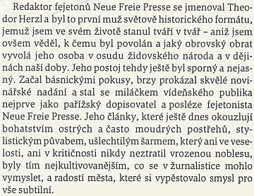 Obsáhlá jinak vzpomínka Stefana Zweiga začíná prezentaci Herzla jako fejetonisty Neue Freie Presse