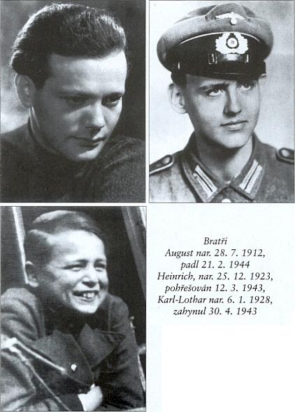 Její tři bratři August, Heinrich a Karl-Lothar se stali jedněmi ztolika obětí nesmyslné války