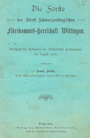 Obálky (1909) německého a českého vydání jeho práce o lesích třeboňského panství schwarzenberského