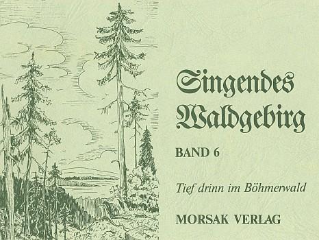 Obálka (1988) posledního svazku edice šumavských písní, který obsahuje jeho zejména nářeční texty, vydaného nakladatelstvím Morsak v Grafenau