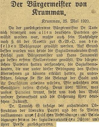 """Úvodní část delšího článku německého českobudějovického listu o jeho volbě starostou Českého Krumlova v květnu roku 1920 (byl jím do roku 1923) za sociální demokracii (čeští zastupitelé ho nevolili) - německé """"občanské"""" strany mu slíbily podporu jen za podmínky, že bude pracovat pro německý živel města"""