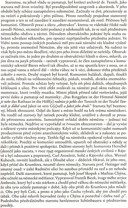 Pasáž z knihy Josefa Jakeše se týká poměrů na českokrumlovské radnici a komunistických obstrukcí, příjmení Karla Bienera a Ernsta Hirschla jsou tu však bohužel zkomolena