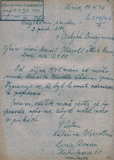 Český psaný dotaz jeho ženy Kateřiny (podepsala se Katařina) z Lince Krajskému soudu v Českých Budějovicích, datovaný 10. dubna 1946