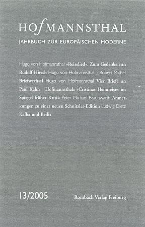 Obálka (2005) už 13. svazku ročenky Hugo von Hofmannsthal-Gesellschaft vydané nakladatelstvím Rombach ve Freiburgu spříspěvkem o jeho vztahu k Robertu Michelovi s jejich korespondencí z let 1898-1929