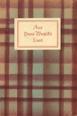 Obálka (1929) sborníku z téhož nakladatelství k50.narozeninám Hanse Watzlika, kde na s. 11 nacházíme Hohlbaumovu báseň, věnovanou příteli a spisovatelského kolegovi