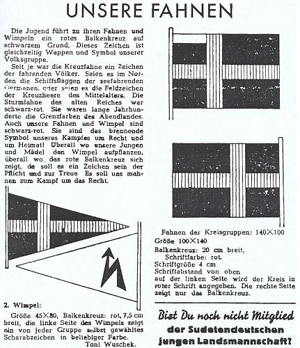 """Pro sudetoněmeckou mládež se tu roku 1949 doporučují i vlajky """"národní skupiny"""", na nichž je červený """"břevnový kříž"""" údajným symbolem """"putujícího"""" národa (jako kdysi středověcí křižáci)"""
